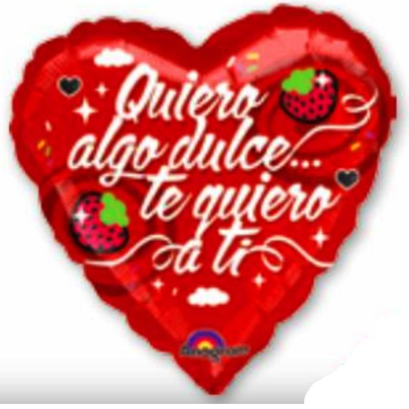 "Globo Metalico San Valentin quiero algo dulce 9"""