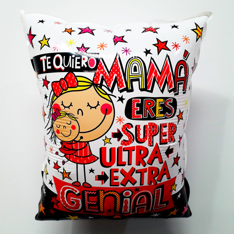 Globo Metalico Te Quiero Mama Eres Super Extra Genial, 20 Pulgadas en Forma Rectangular, Acabado Gellibeans, Marca Kaleidoscope