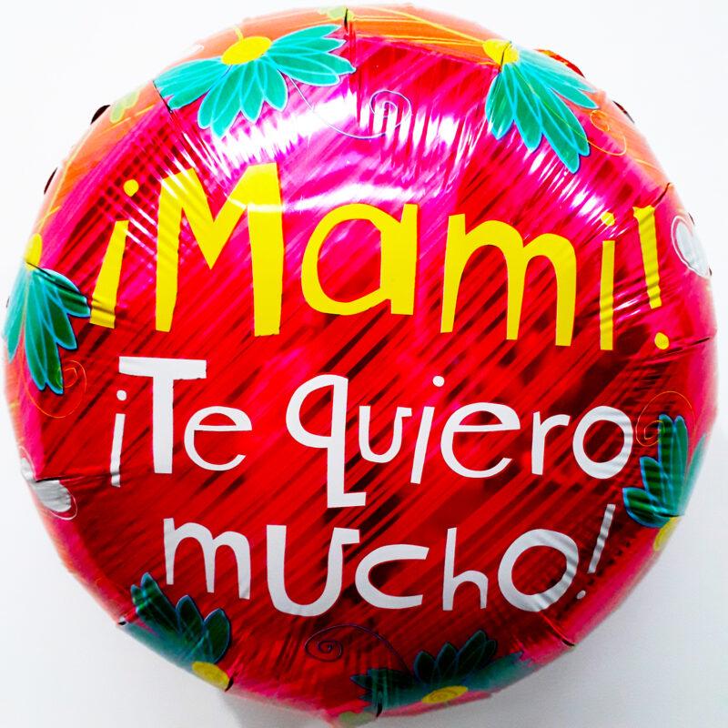 Globo Metalico Mami Te Quiero Mucho,18 Pulgadas en Forma de Circular, Marca Kaleidoscope