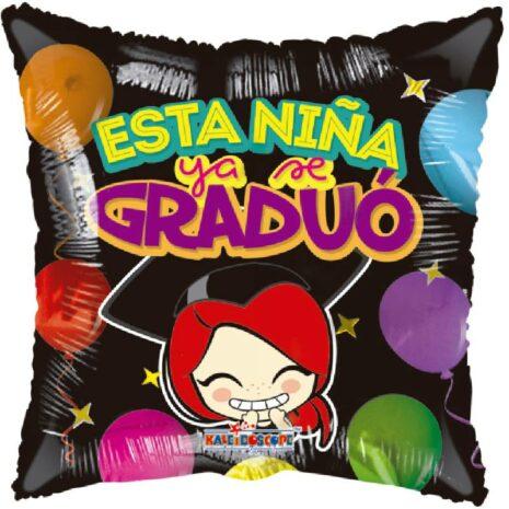 Globo Metalico Esta Niña Ya Se Graduo Party de Graduacion, 09 Pulgadas en Forma de Cuadrado, Marca Kaleidoscope