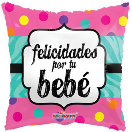 Globo Metalico Felicidades Por Tu Bebe de Baby Shower, 18 Pulgadas en Forma de Cuadrado, Acabado Gellibeans, Marca Kaleidoscope
