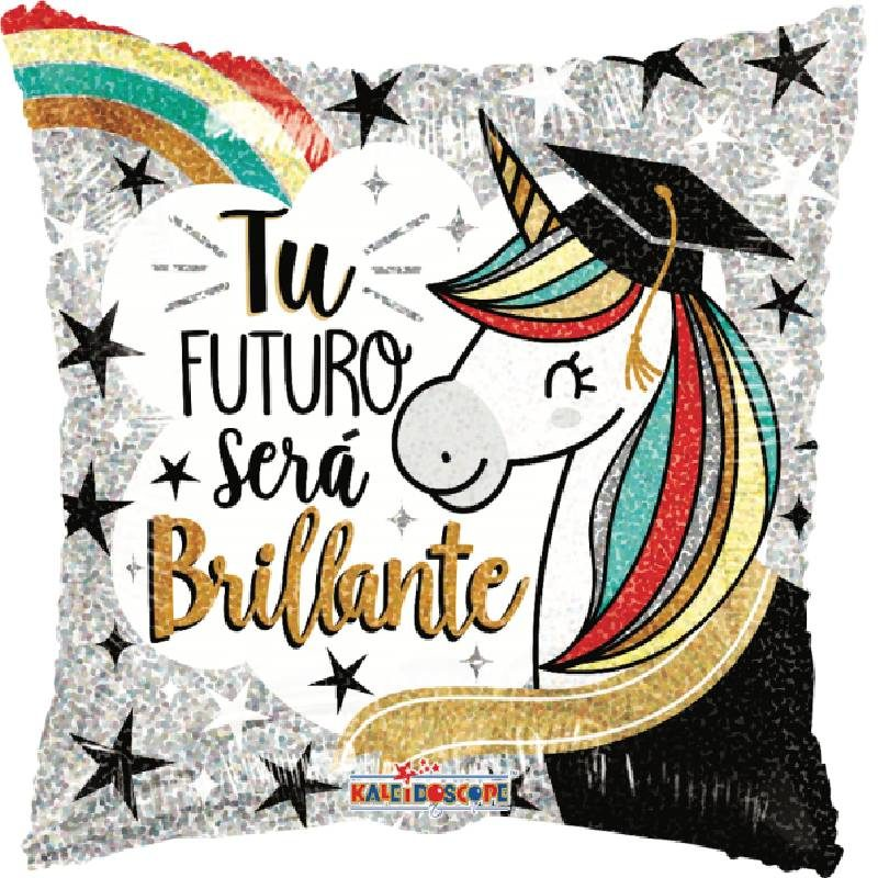 Globo Metalico Tu Futuro Sera Brillante Magia Unicornio de Graduacion, 18 Pulgadas en Forma de Cuadrado, Acabado Holografico, Marca Kaleidoscope