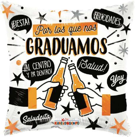 Globo Metalico Por Los Que Nos Graduamos Brindis de Graduacion, 18 Pulgadas en Forma de Cuadrado, Acabado Gellibeans, Marca Kaleidoscope