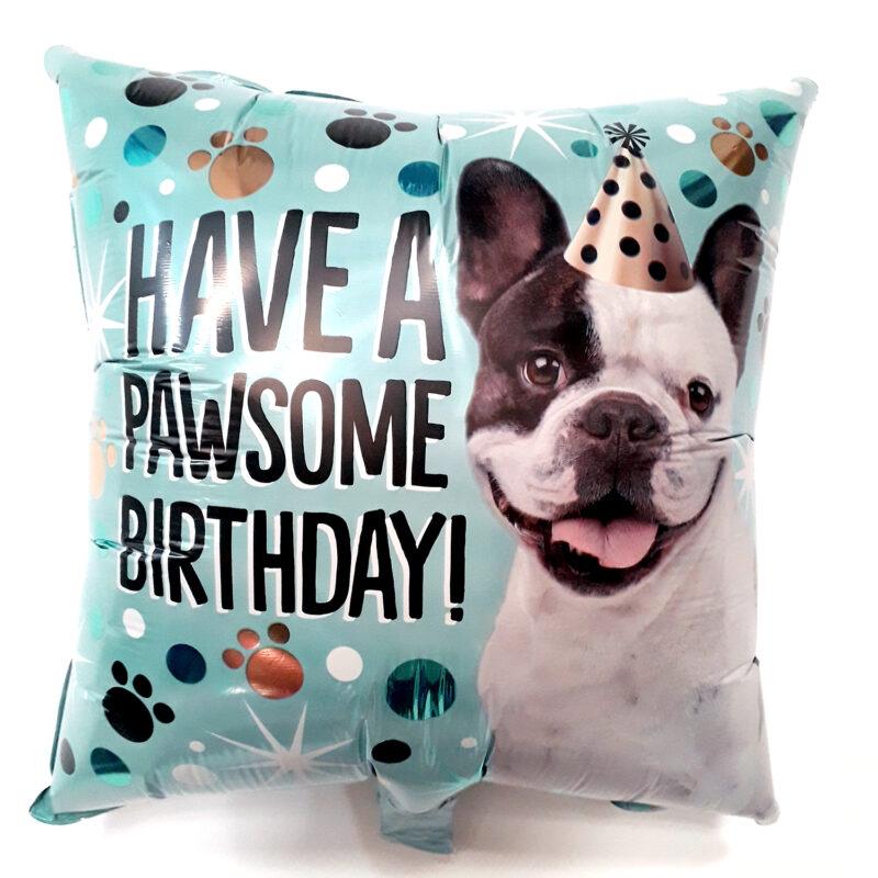 Globo Metalico Have A PawSome Birthday Bull Dog Frances Festejando de Cumpleaños, 18 Pulgadas en Forma de Cuadrado, Marca Kaleidoscope
