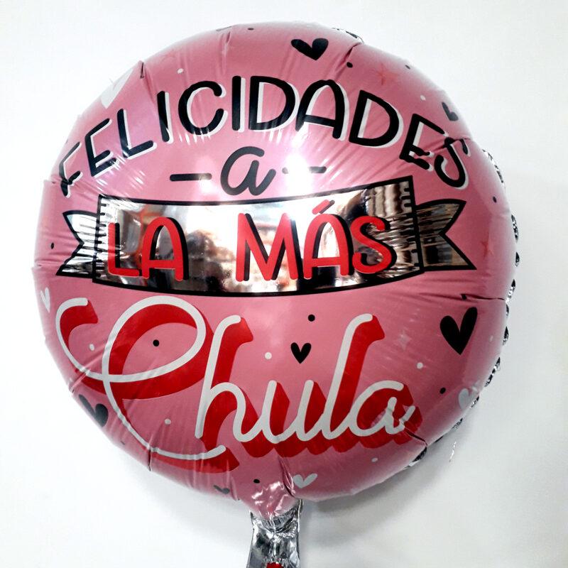 Globo Metalico Felicidades A La Mas Chula de Mama, 18 Pulgadas en Forma Circular, Marca Kaleidoscope